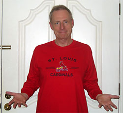 Bill in a St. Louis Cardinals shirt